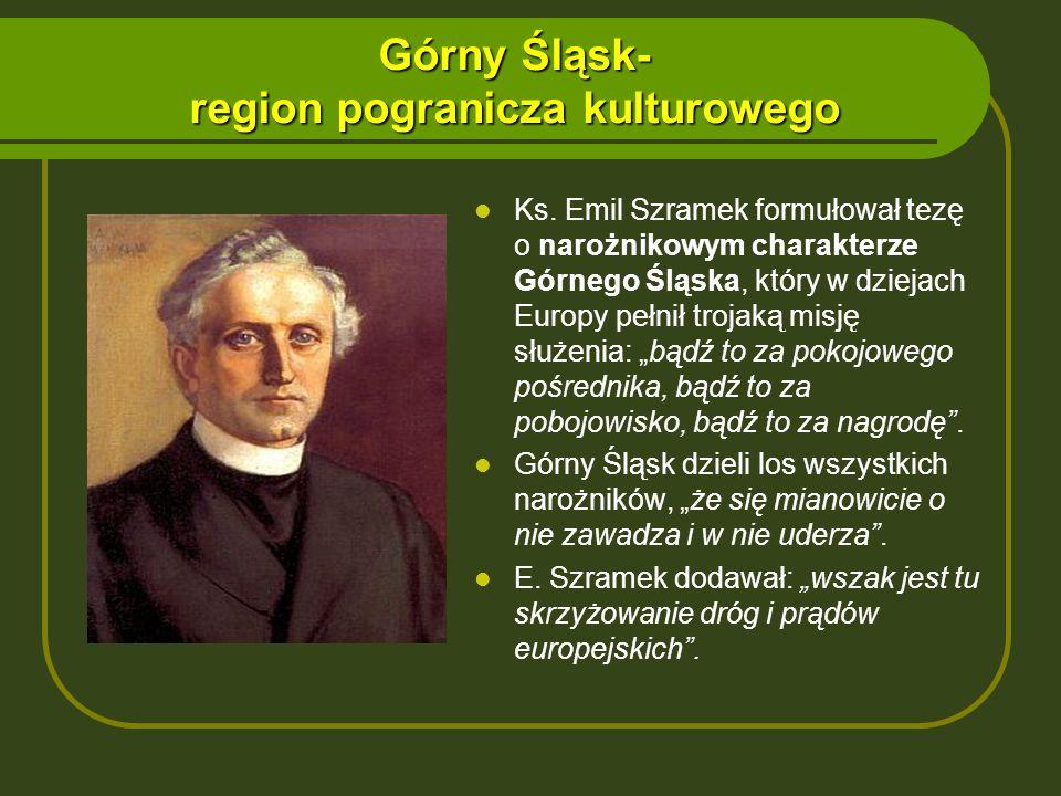 Górny Śląsk- region pogranicza kulturowego