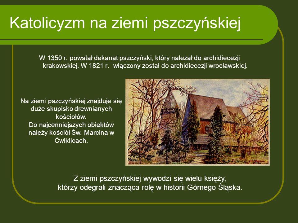 Katolicyzm na ziemi pszczyńskiej