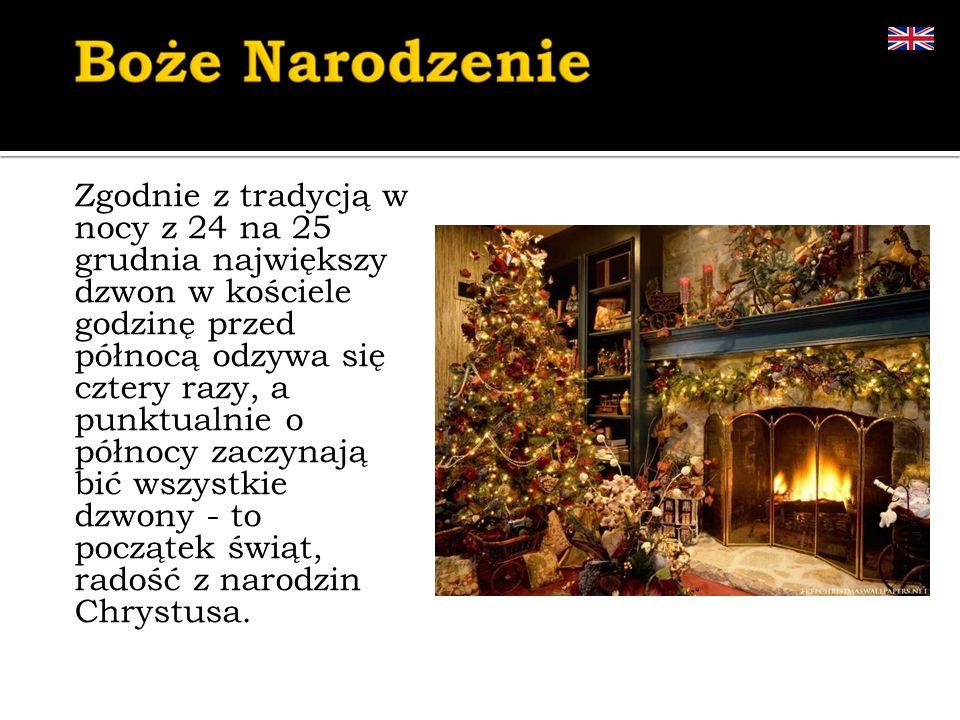 Zgodnie z tradycją w nocy z 24 na 25 grudnia największy dzwon w kościele godzinę przed północą odzywa się cztery razy, a punktualnie o północy zaczynają bić wszystkie dzwony - to początek świąt, radość z narodzin Chrystusa.