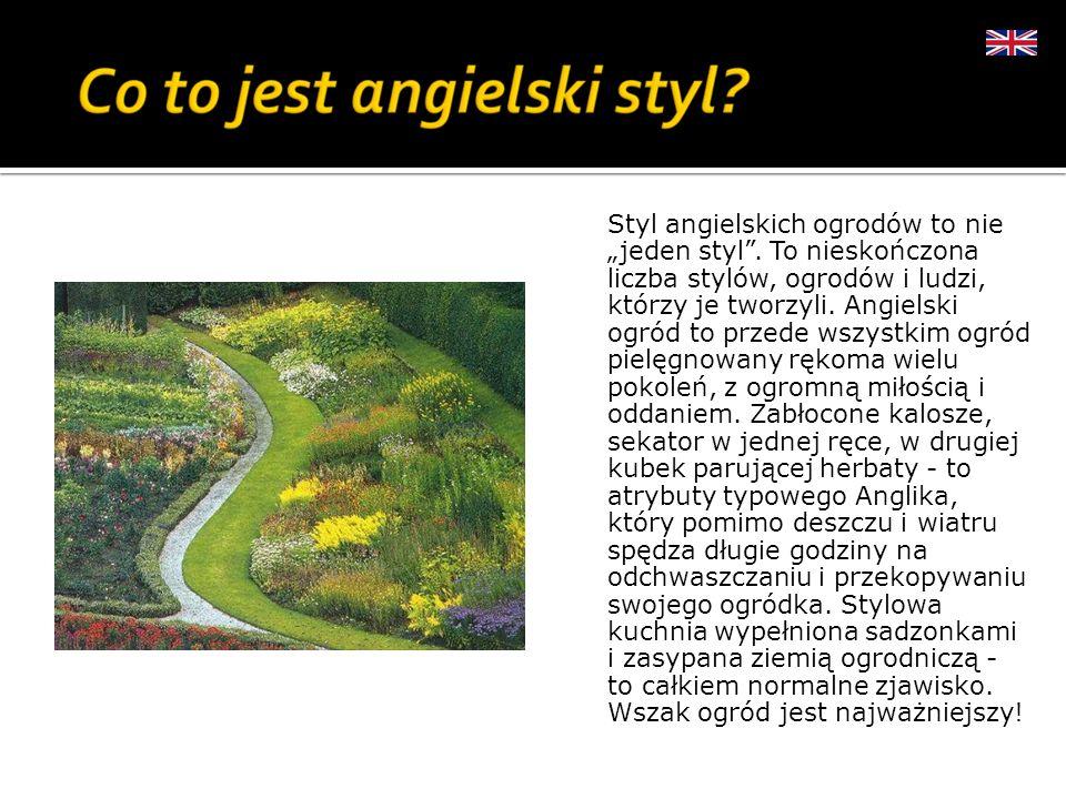 """Styl angielskich ogrodów to nie """"jeden styl"""