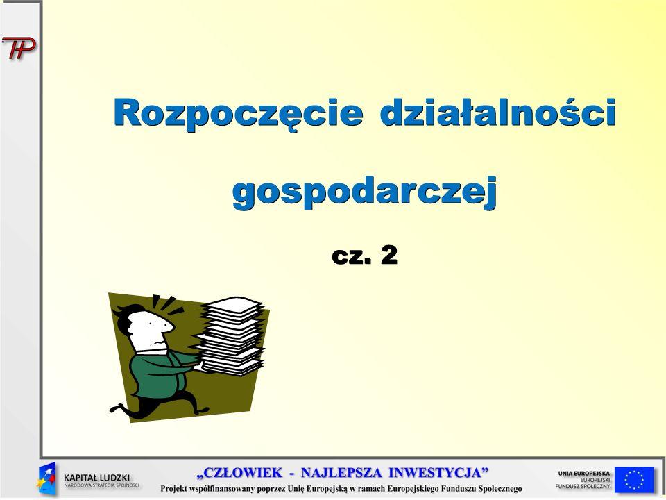 Rozpoczęcie działalności gospodarczej cz. 2