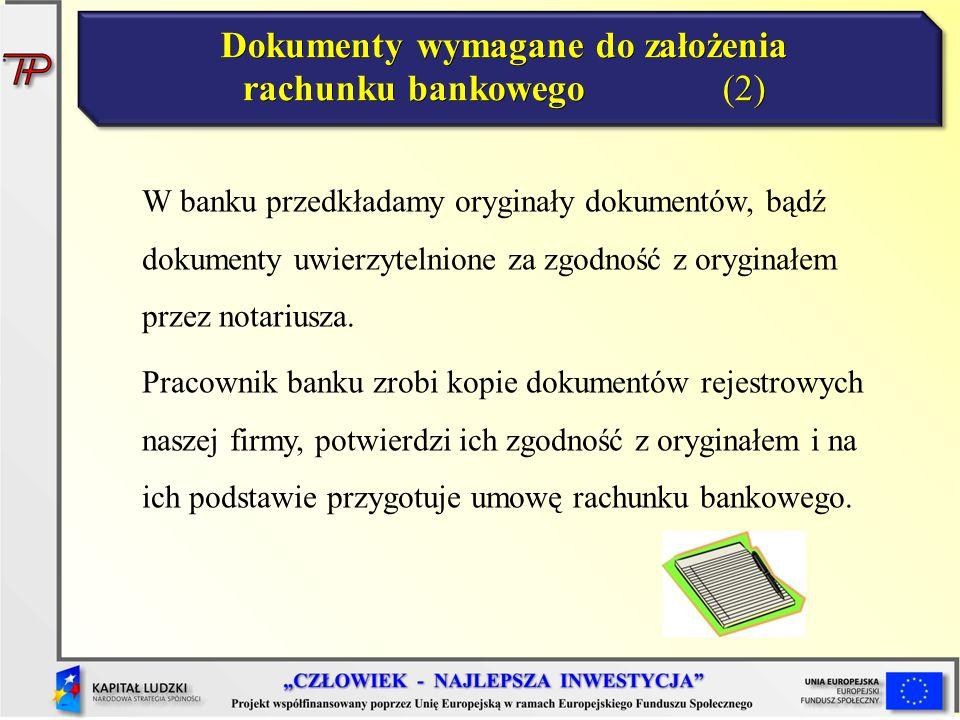 Dokumenty wymagane do założenia rachunku bankowego (2)