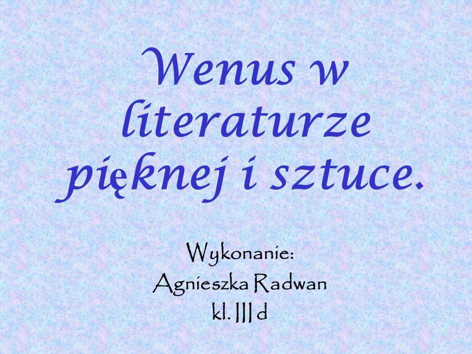 Wenus w literaturze pięknej i sztuce.