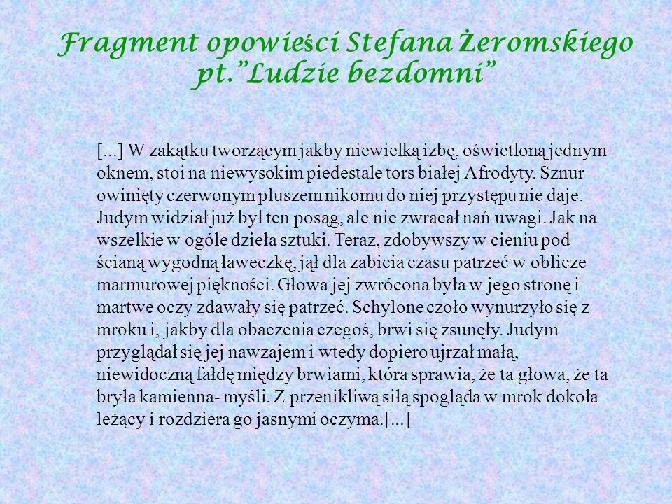 Fragment opowieści Stefana Żeromskiego pt. Ludzie bezdomni