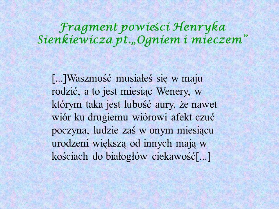"""Fragment powieści Henryka Sienkiewicza pt.""""Ogniem i mieczem"""