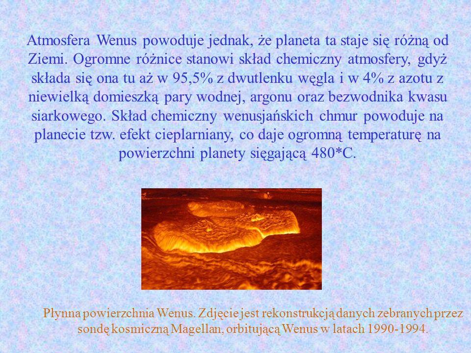 Atmosfera Wenus powoduje jednak, że planeta ta staje się różną od Ziemi. Ogromne różnice stanowi skład chemiczny atmosfery, gdyż składa się ona tu aż w 95,5% z dwutlenku węgla i w 4% z azotu z niewielką domieszką pary wodnej, argonu oraz bezwodnika kwasu siarkowego. Skład chemiczny wenusjańskich chmur powoduje na planecie tzw. efekt cieplarniany, co daje ogromną temperaturę na powierzchni planety sięgającą 480*C.
