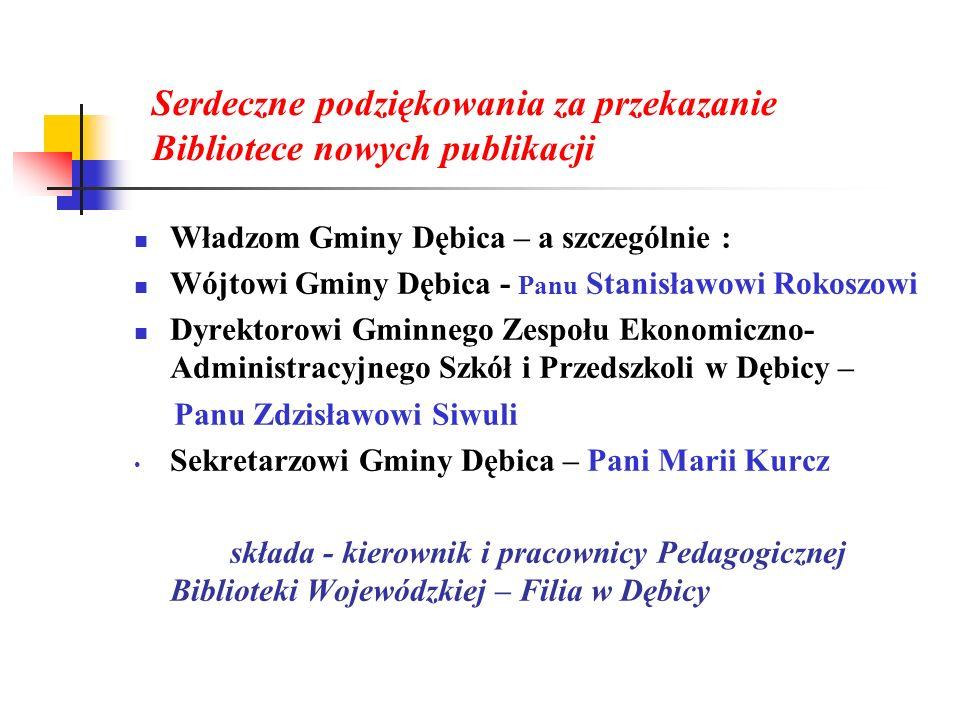 Serdeczne podziękowania za przekazanie Bibliotece nowych publikacji