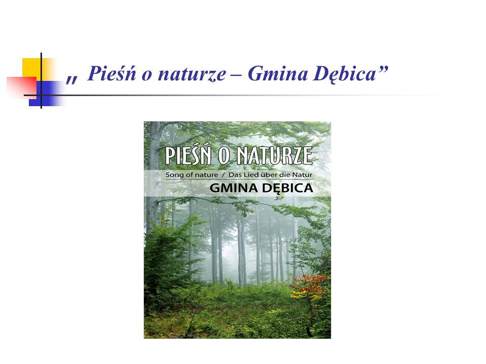 """ Pieśń o naturze – Gmina Dębica"