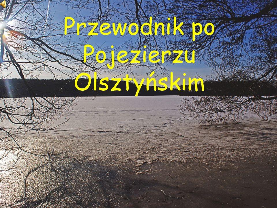 Przewodnik po Pojezierzu Olsztyńskim