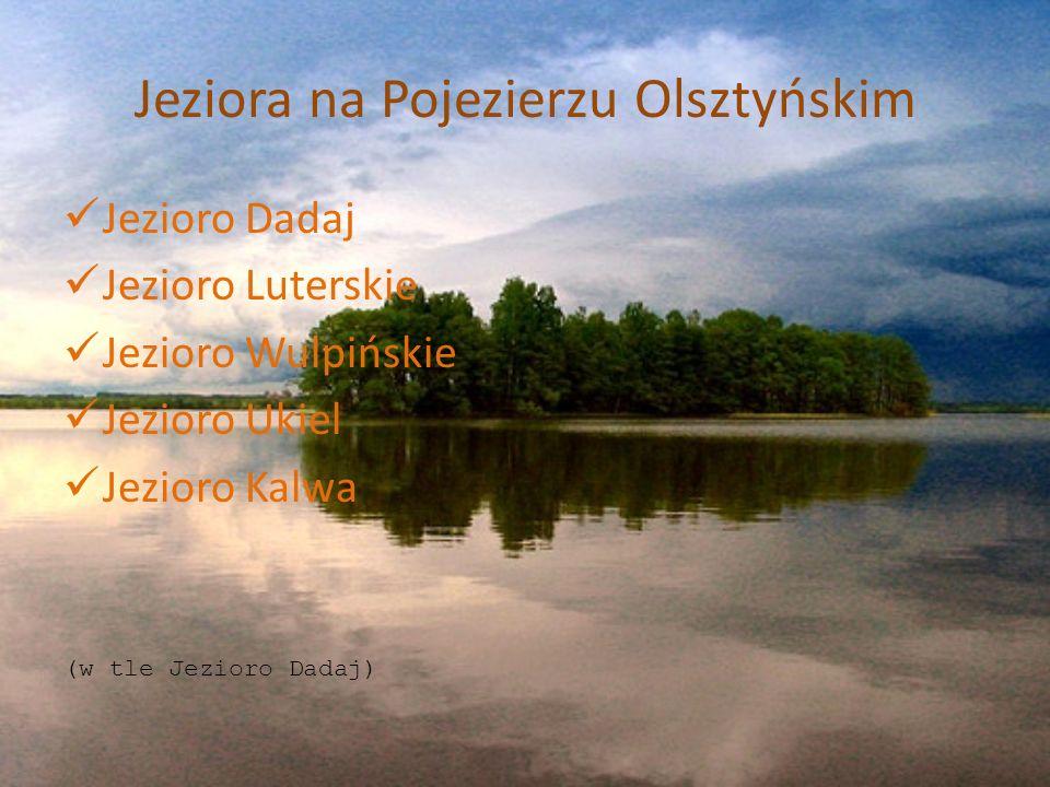 Jeziora na Pojezierzu Olsztyńskim