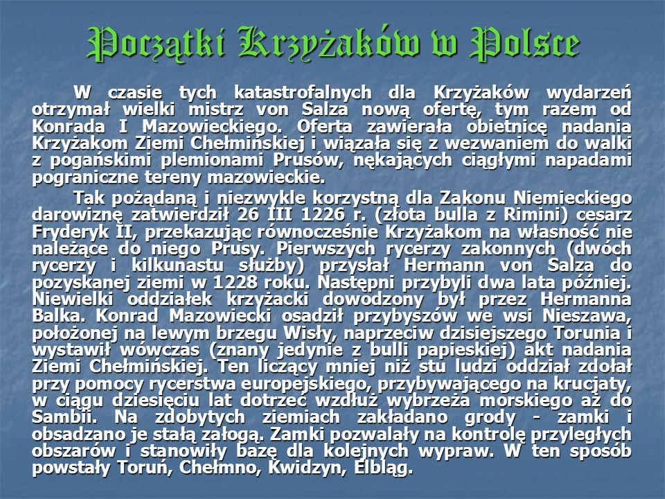 Początki Krzyżaków w Polsce