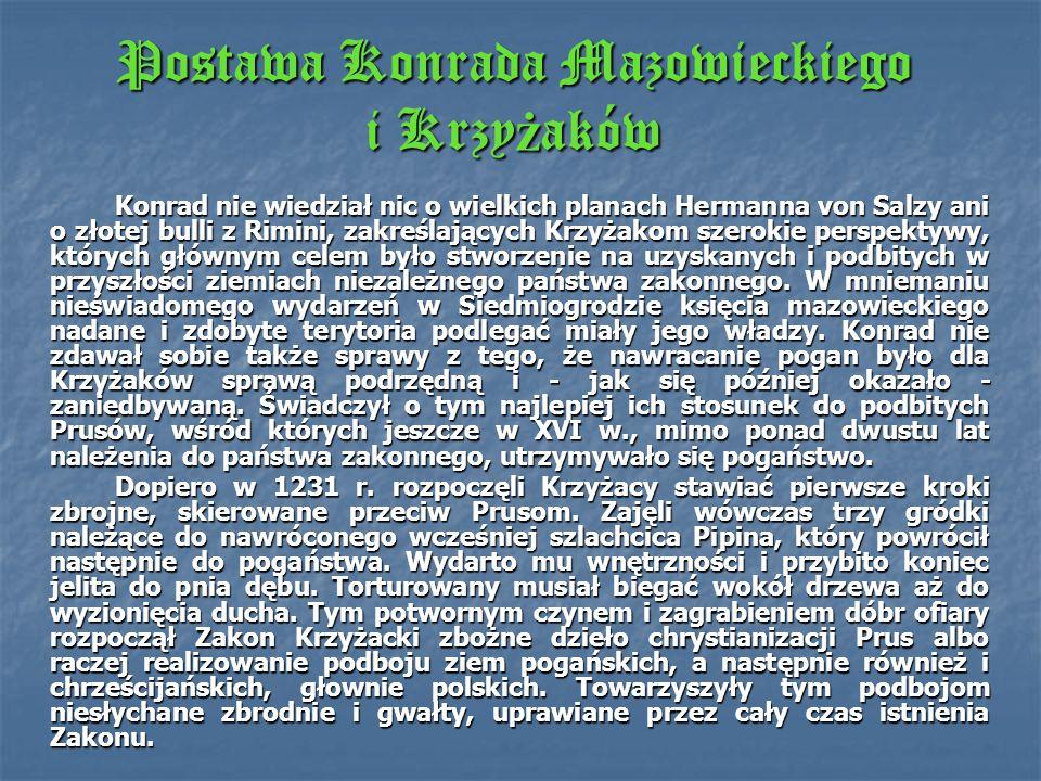 Postawa Konrada Mazowieckiego i Krzyżaków