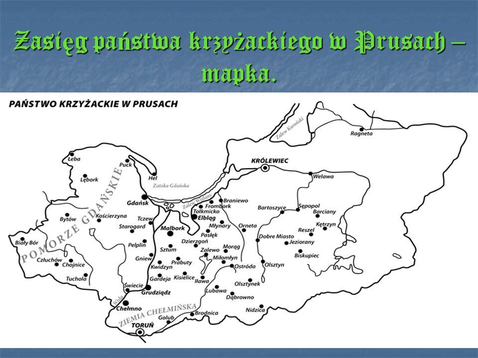Zasięg państwa krzyżackiego w Prusach – mapka.