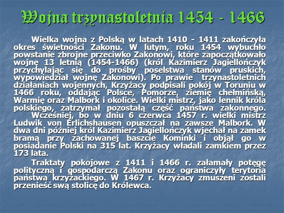 Wojna trzynastoletnia 1454 - 1466
