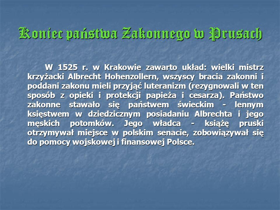 Koniec państwa Zakonnego w Prusach
