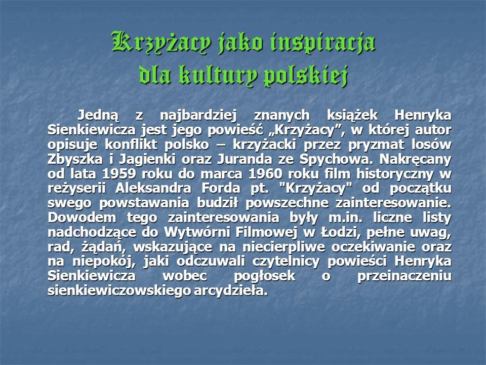 Krzyżacy jako inspiracja dla kultury polskiej