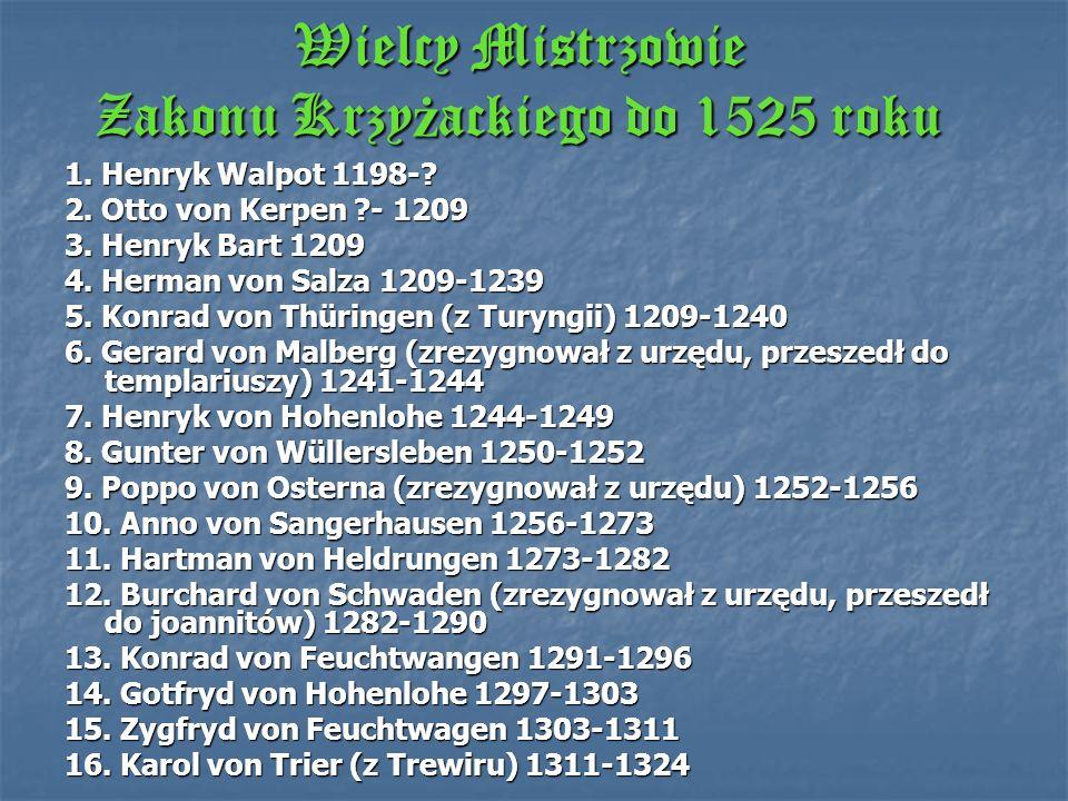Wielcy Mistrzowie Zakonu Krzyżackiego do 1525 roku