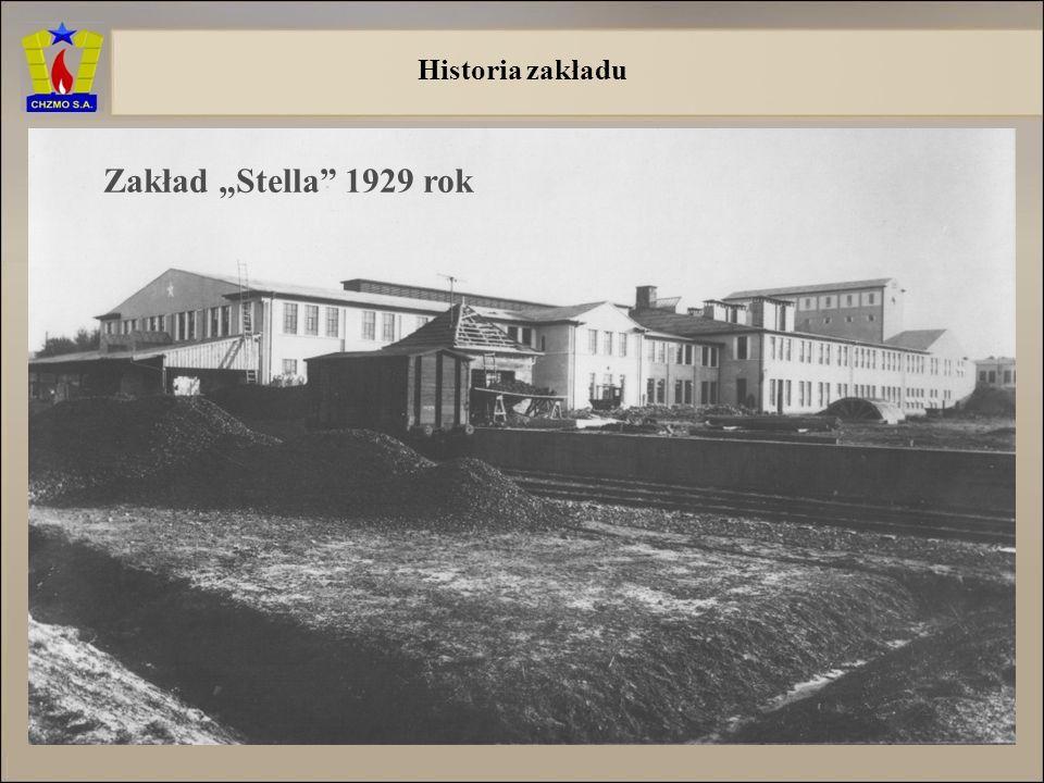 "Historia zakładu Zakład ""Stella 1929 rok"