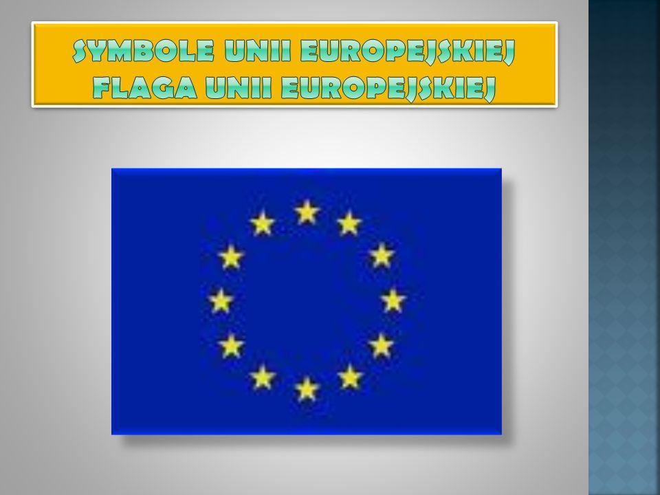 Symbole Unii Europejskiej flaga unii Europejskiej