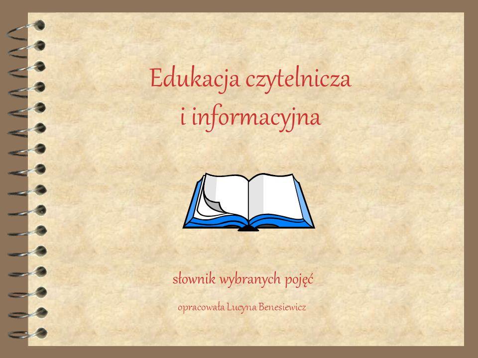 Edukacja czytelnicza i informacyjna