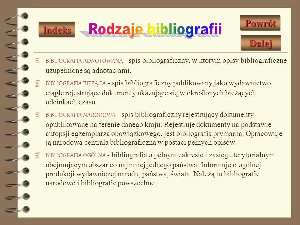 Rodzaje bibliografii Powrót Indeks Dalej