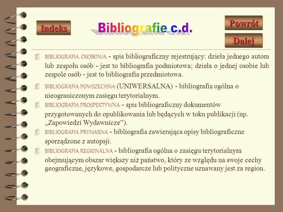 Bibliografie c.d. Powrót Indeks Dalej