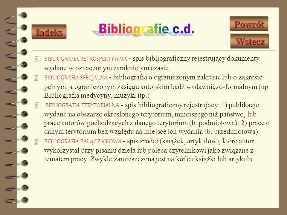 Bibliografie c.d. Powrót Indeks Wstecz