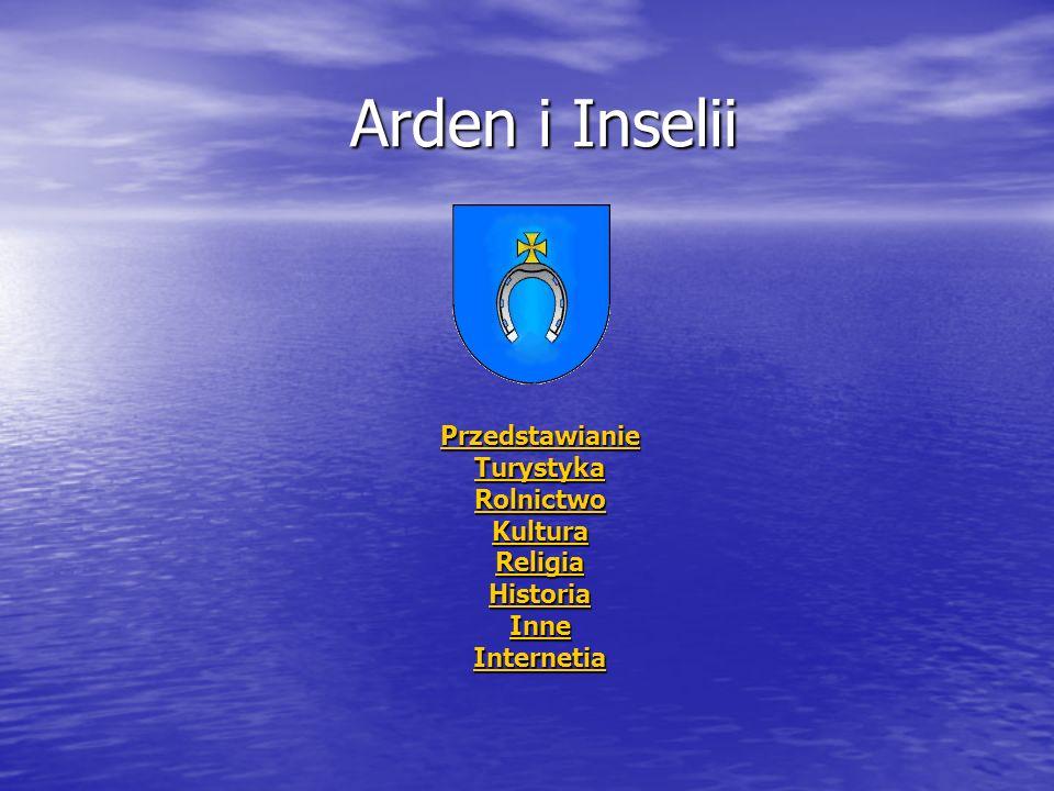 Arden i Inselii Przedstawianie Turystyka Rolnictwo Kultura Religia