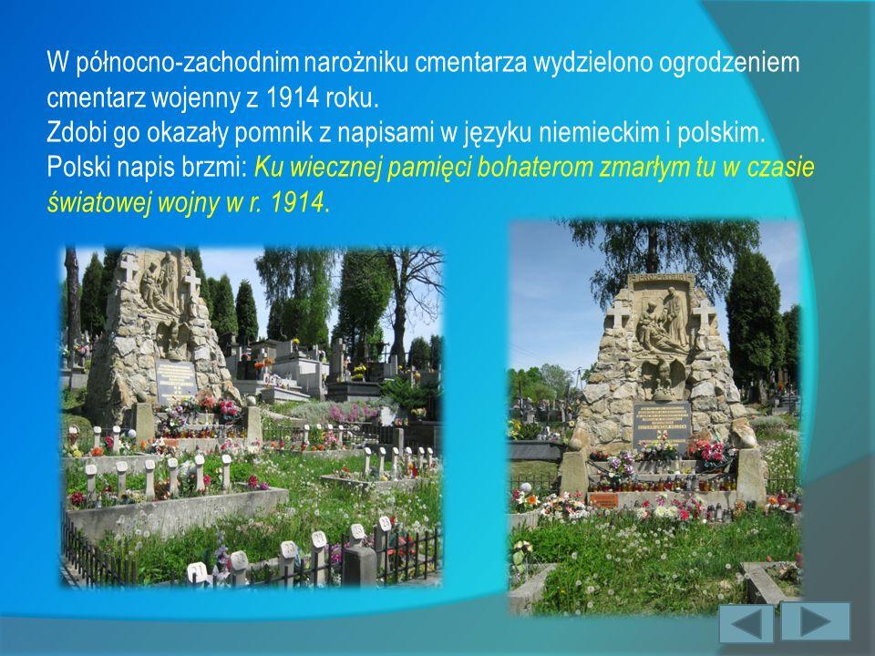 W północno-zachodnim narożniku cmentarza wydzielono ogrodzeniem cmentarz wojenny z 1914 roku.