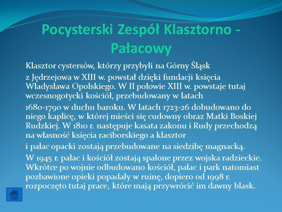 Pocysterski Zespół Klasztorno - Pałacowy