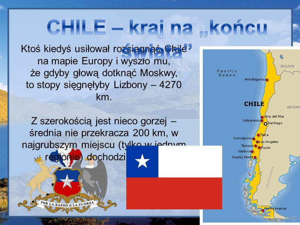 """CHILE – kraj na """"końcu świata"""
