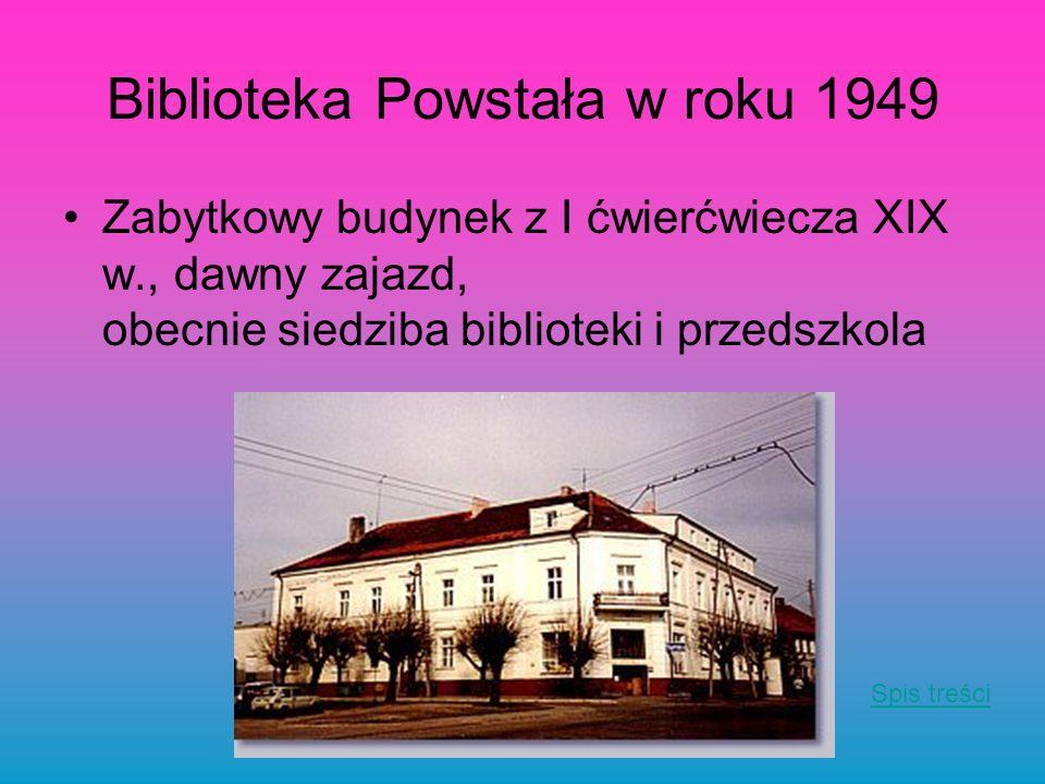 Biblioteka Powstała w roku 1949