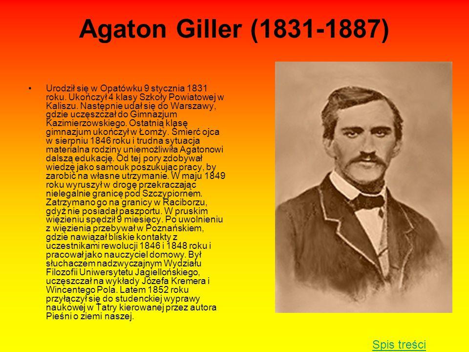 Agaton Giller (1831-1887) Spis treści