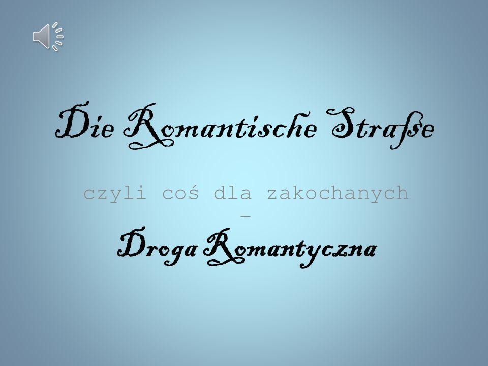 Die Romantische Straße