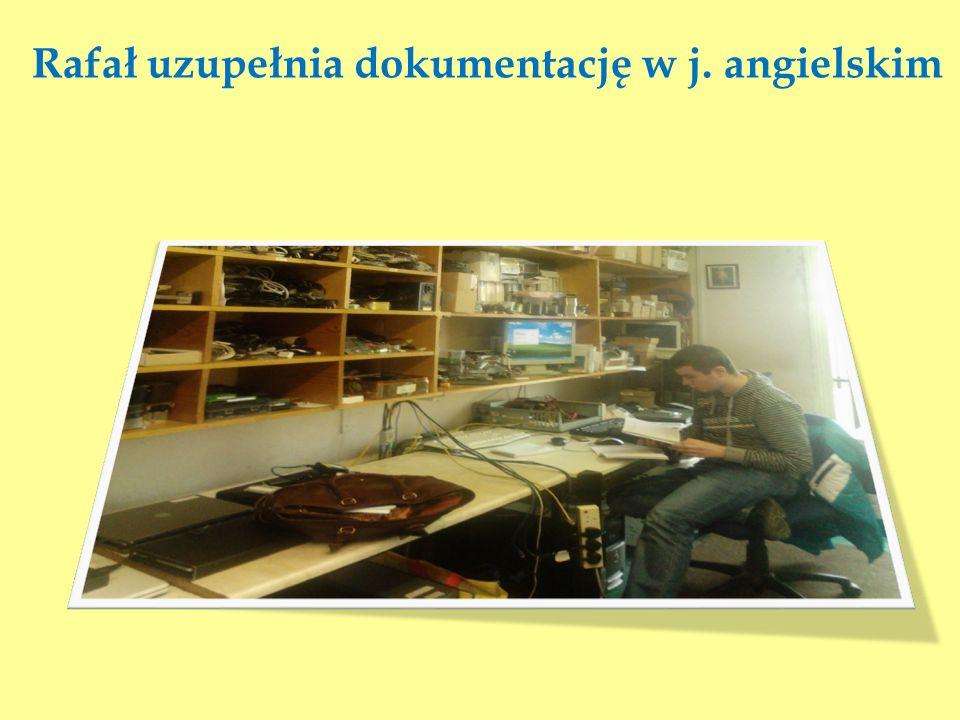 Rafał uzupełnia dokumentację w j. angielskim