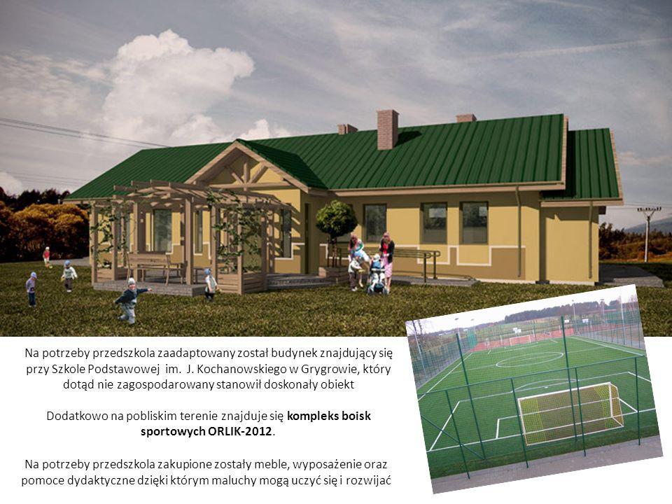 Na potrzeby przedszkola zaadaptowany został budynek znajdujący się przy Szkole Podstawowej im. J. Kochanowskiego w Grygrowie, który dotąd nie zagospodarowany stanowił doskonały obiekt