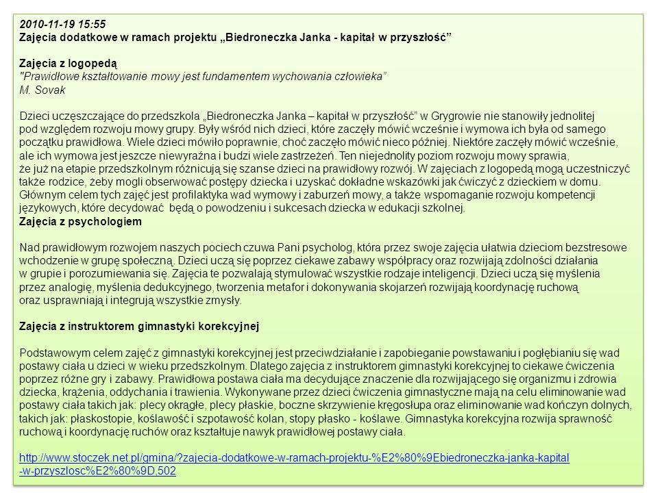 """2010-11-19 15:55 Zajęcia dodatkowe w ramach projektu """"Biedroneczka Janka - kapitał w przyszłość Zajęcia z logopedą."""