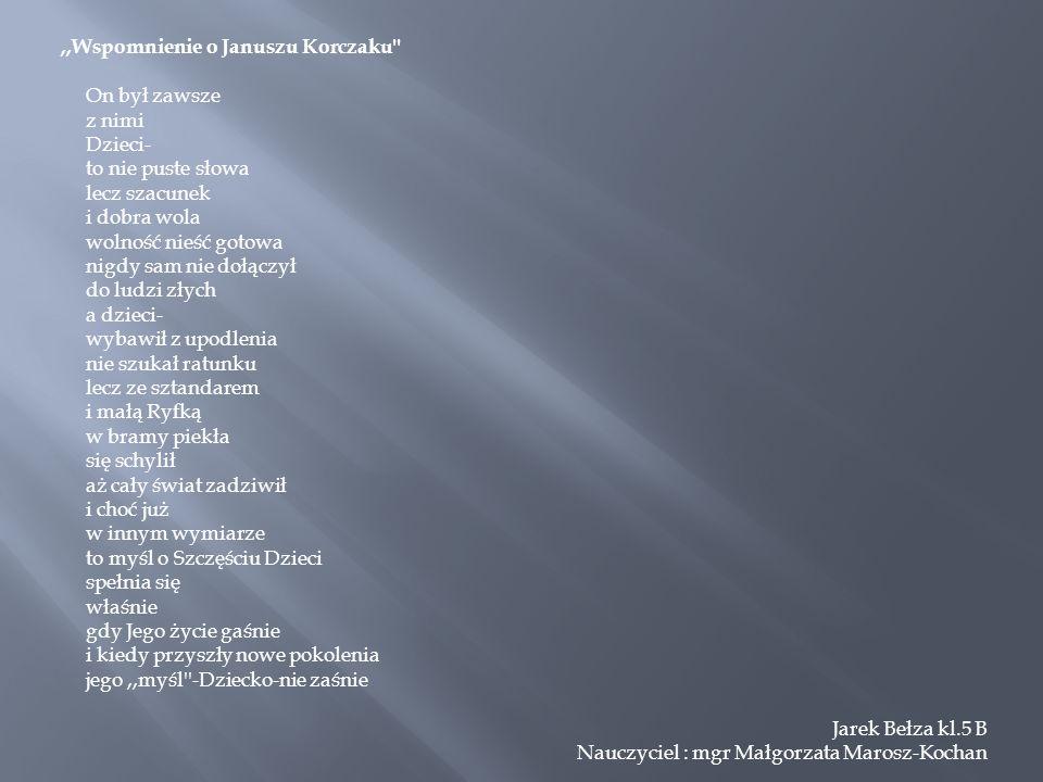 ,,Wspomnienie o Januszu Korczaku
