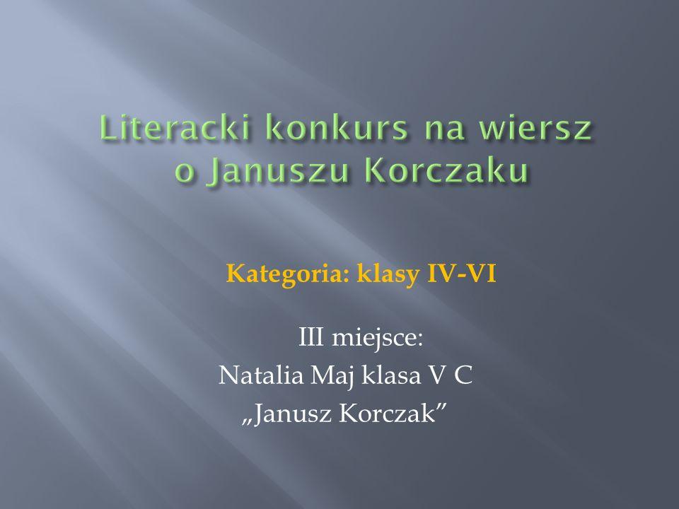 Literacki konkurs na wiersz o Januszu Korczaku