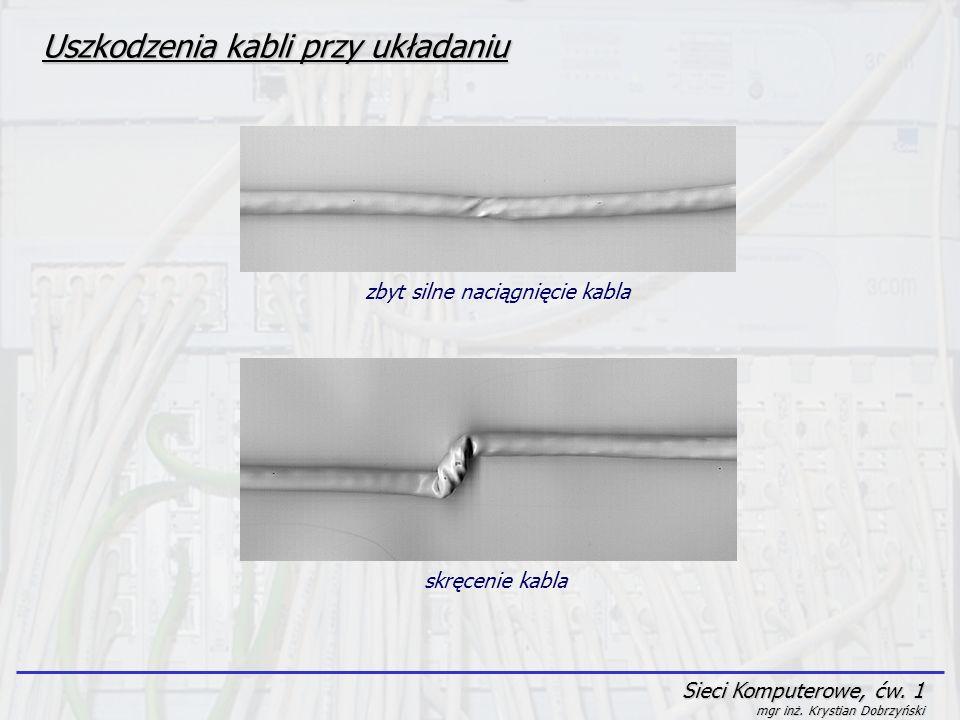 Uszkodzenia kabli przy układaniu