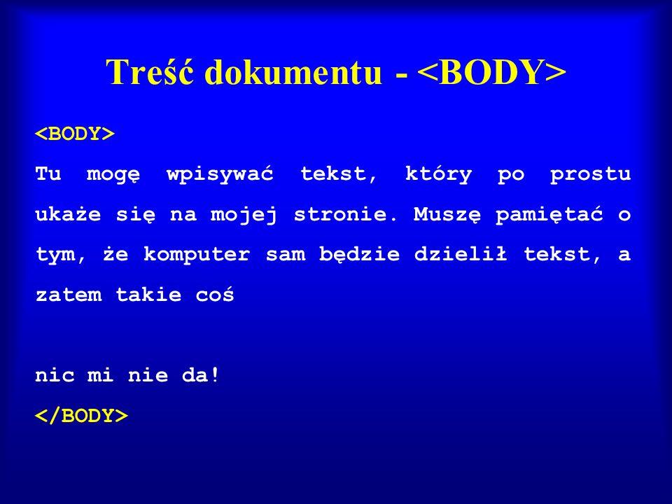 Treść dokumentu - <BODY>