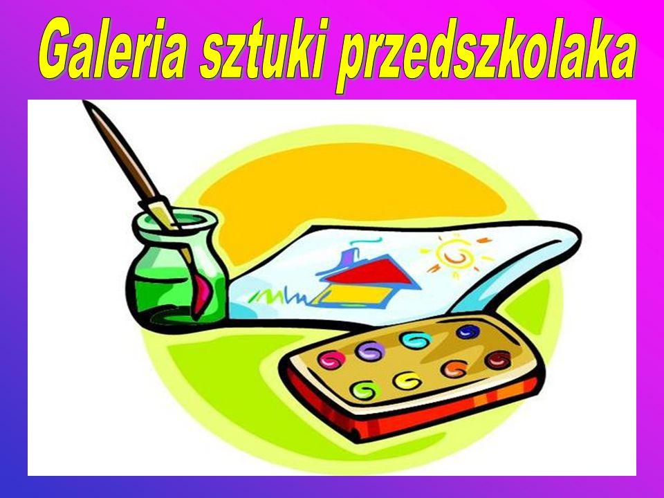 Galeria sztuki przedszkolaka