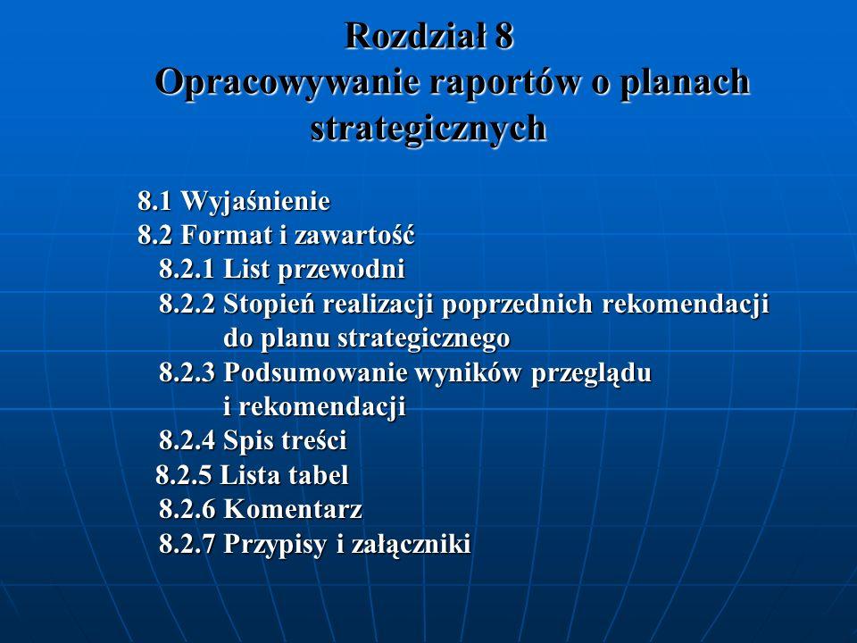 Rozdział 8 Opracowywanie raportów o planach strategicznych