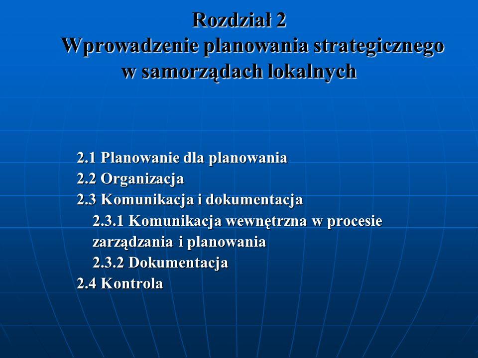 Rozdział 2 Wprowadzenie planowania strategicznego w samorządach lokalnych