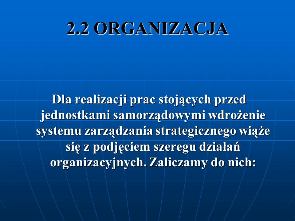2.2 ORGANIZACJA