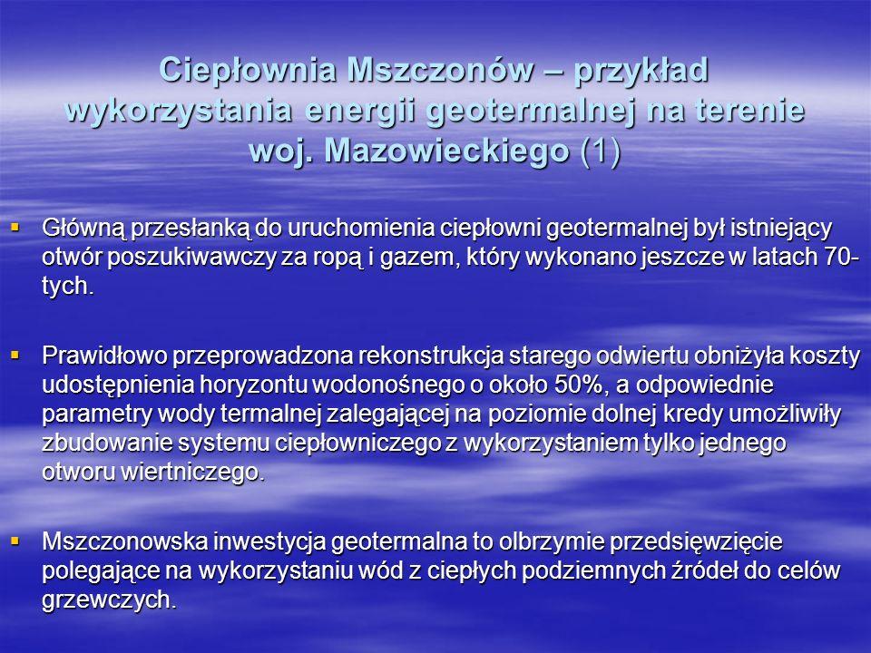 Ciepłownia Mszczonów – przykład wykorzystania energii geotermalnej na terenie woj. Mazowieckiego (1)