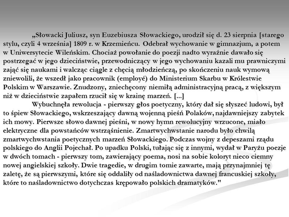 """""""Słowacki Juliusz, syn Euzebiusza Słowackiego, urodził się d"""
