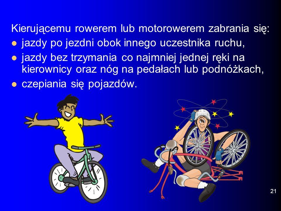 Kierującemu rowerem lub motorowerem zabrania się: