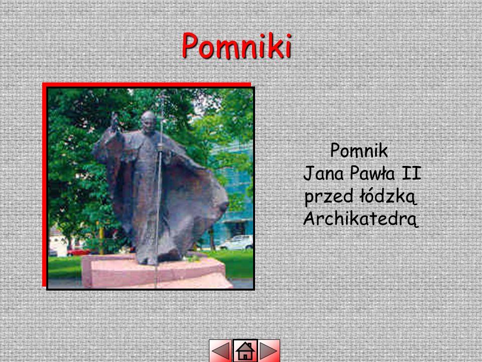Pomnik Jana Pawła II przed łódzką Archikatedrą