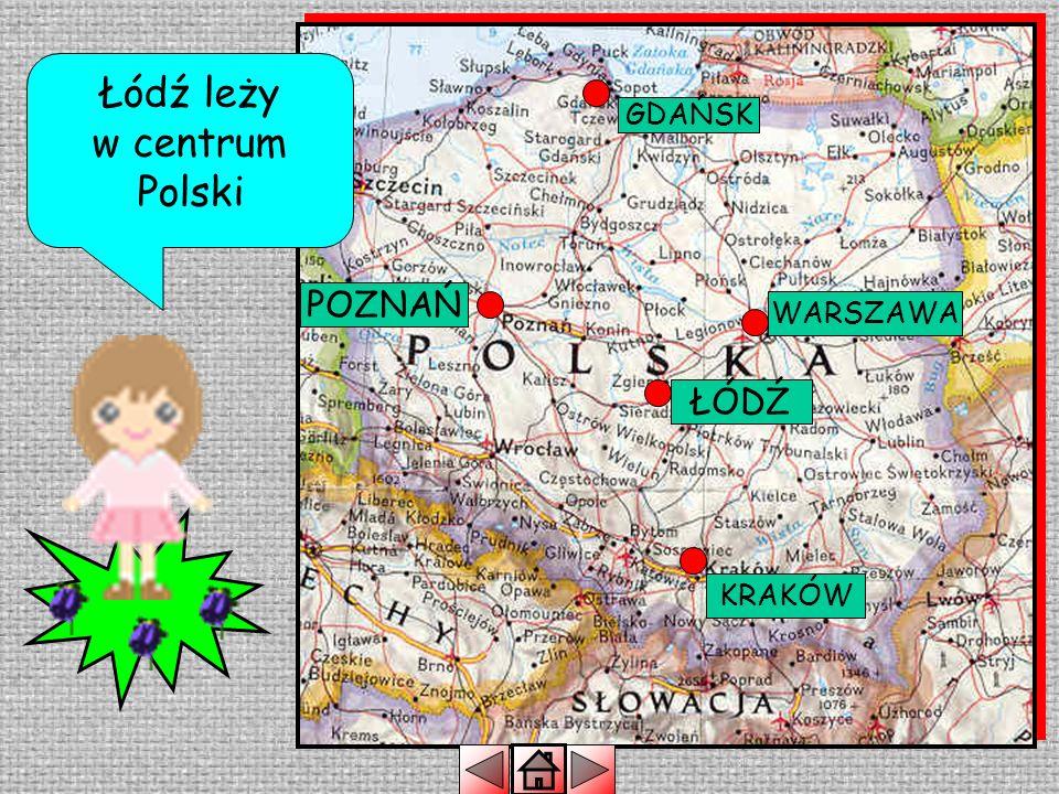 Łódź leży w centrum Polski